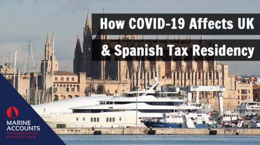 How COVID-19 Affects UK & Spanish Tax Residency