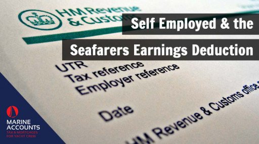 Self Employed & the Seafarers Earnings Deduction