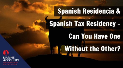 Spanish Residencia & Spanish Tax Residency - Can You Have One Without the Other?