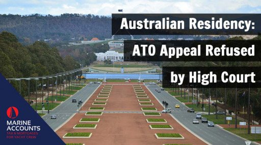 Australian Residency - ATO Appeal Refused by High Court