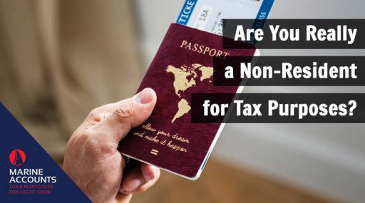 Are You Really a Non-Resident for Tax Purposes?