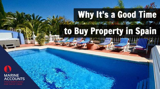 Why It's a Good Time to Buy Property in Spain