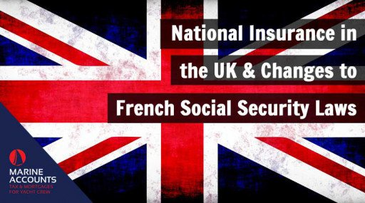 National Insurance in the UK & Changes to French Social Security Laws
