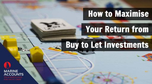 How to Maximise Your Return from Buy to Let Investments