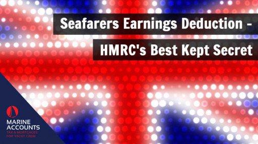 Seafarers Earnings Deduction - HMRC's Secret Yacht Crew Income Tax Loophole